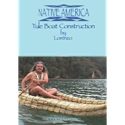 Native America - Tule Boat Construction