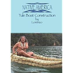 Native America - Tule Boat Construction