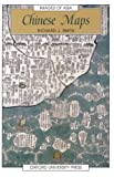 """Chinese Maps: Images of """"All Under Heaven"""" (Images of Asia)"""