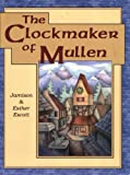 The Clockmaker of Mullen