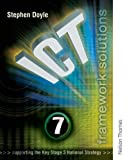 Ict Framework Solutions: Year 7 (Ict Framework Solutions S.) (0748780831) by Stephen Doyle