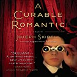 A Curable Romantic | Joseph Skibell