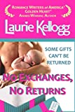 No Exchanges, No Returns (Return to Redemption Book 4)