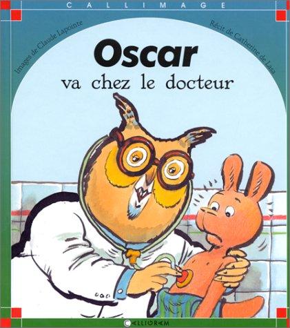 Oscar va chez le docteur
