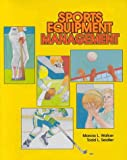 img - for Sports Equipment Management (Jones and Bartlett Series in Health Sciences) book / textbook / text book