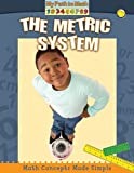 The Metric System (My Path to Math)