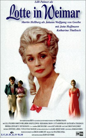 Lotte in Weimar [VHS]