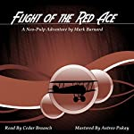 Flight of the Red Ace: Tales of the Red Ace, Book 1 | Mark Barnard