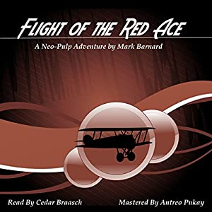 Flight of the Red Ace Audiobook