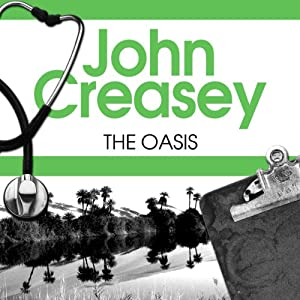 The Oasis: Dr Palfrey Series, Book 28 | [John Creasey]