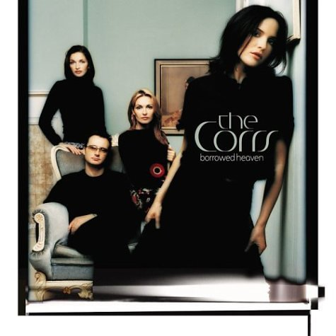 The Corrs - Borrowed Heaven - Zortam Music