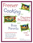 Freezer Cooking for Daycare Providers...