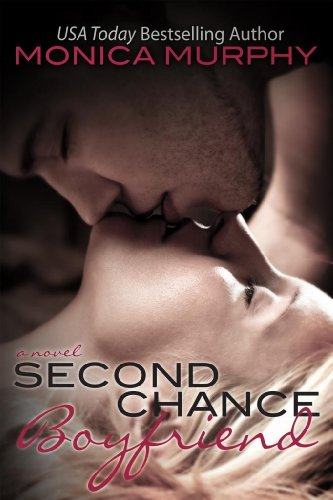 Second Chance Boyfriend (Drew + Fable) by Monica Murphy