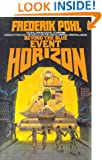 Beyond the Blue Event Horizon (Heechee Saga)
