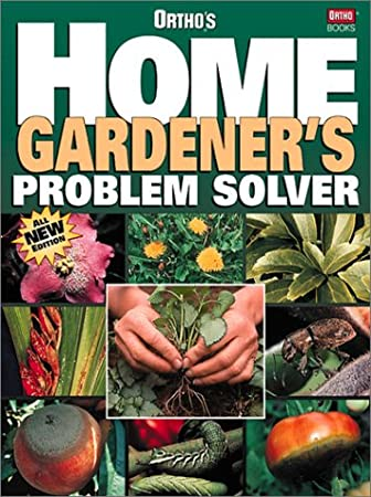 Ortho's Home Gardener's Problem Solver