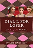 The Clique #6: Dial L for Loser