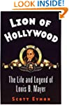Lion of Hollywood: The Life and Legen...