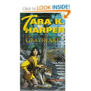 Grayheart (Tales of the Wolves) by Tara K. Harper