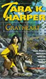 Grayheart (Tales of the Wolves) (0345380533) by Harper, Tara K.