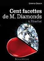 Les 100 Facettes de Mr. Diamonds - Volume. 6 : �tincelant