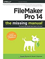 FileMaker Pro 14: The Missing Manual Front Cover