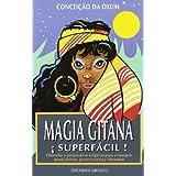 Magia gitana (MAGIA Y OCULTISMO)
