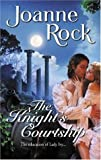 The Knight's Courtship (Harlequin Historical) (0373294123) by Rock, Joanne