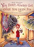 You Don't Always Get What You Hope for (061352649X) by Walton, Rick