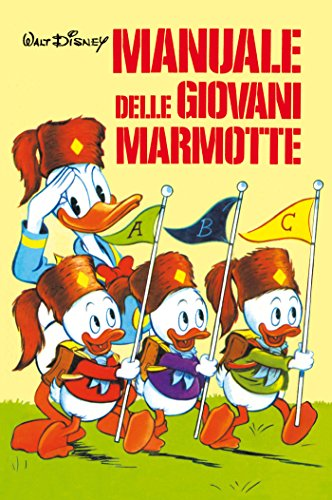 Manuale delle Giovani Marmotte Manuali Disney Vol 1 PDF