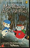 Miss Bianca in the Salt Mines (Lions) (0006713246) by Sharp, Margery