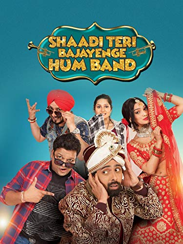 Shaadi Teri Bajayenge Hum Band on Amazon Prime Video UK