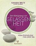 img - for Der K nigsweg zur Gelassenheit book / textbook / text book