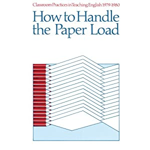 Classroom Practices in Teaching English, 1979-1980: How to Handle the Paper Load (Classroom practices in teaching English)