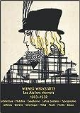 echange, troc Christian Brandstätter, Collectif - Le Wiener Werkstätte : Les Ateliers Viennois 1903-1932