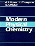 img - for Modern Physical Chemistry book / textbook / text book