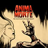 The Nightmare Becomes Reality by Anima Morte [Music CD]