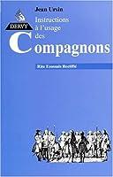 Rites écossais rectifié, tome 2 : Instructions à l'usage des compagnons