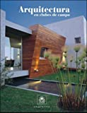 img - for Arquitectura En Clubes de Campo (Spanish Edition) book / textbook / text book