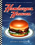 Hamburger Heaven: The Illustrated His...