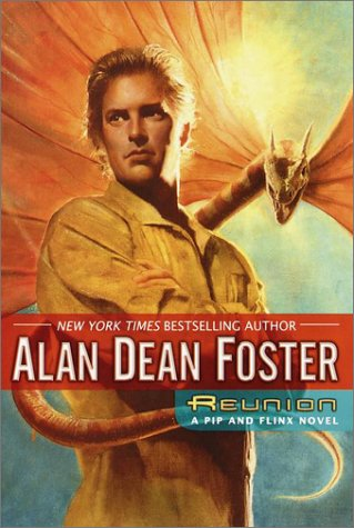 Reunion : A Pip & Flinx Novel, ALAN DEAN FOSTER