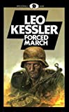 Forced March (Wotan 7) (0356105997) by Kessler, Leo