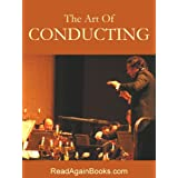 The Art Of Conductingby Frederic  Cowen