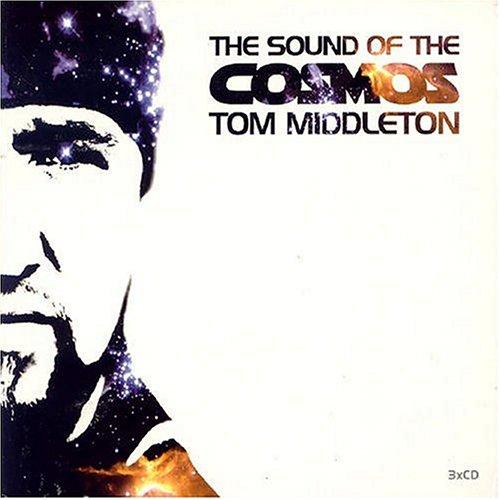 Tom Middleton - The Sound Of The Cosmos - Zortam Music