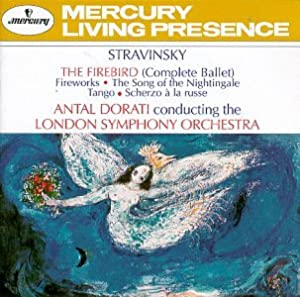Stravinsky: The Firebird (Complete Ballet); Fireworks; Song of the Nightingale