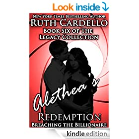 Breaching the Billionaire: Alethea's Redemption (Book 6) (Legacy Collection)