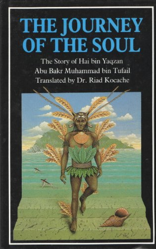 The Journey of the Soul: The Story of Hai bin Yaqzan