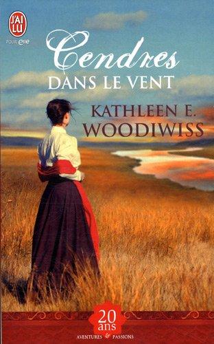 Kathleen E. Woodiwiss - partie 1 - Cendres dans le vent