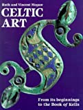 Celtic Art: From Its Beginnings to the Book of Kells (0500275858) by Megaw, Ruth