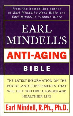 Earl Mindell'S Anti Aging Bible