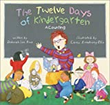 img - for The Twelve Days of Kindergarten: A Counting Book book / textbook / text book